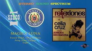Celia Cruz & Sonora Matancera - Magica Luna (©1960)