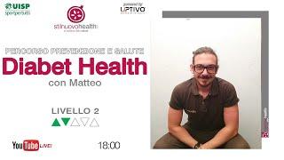 Percorso prevenzione e salute - Diabet Health 1 - Livello 2 - 2 (Live)
