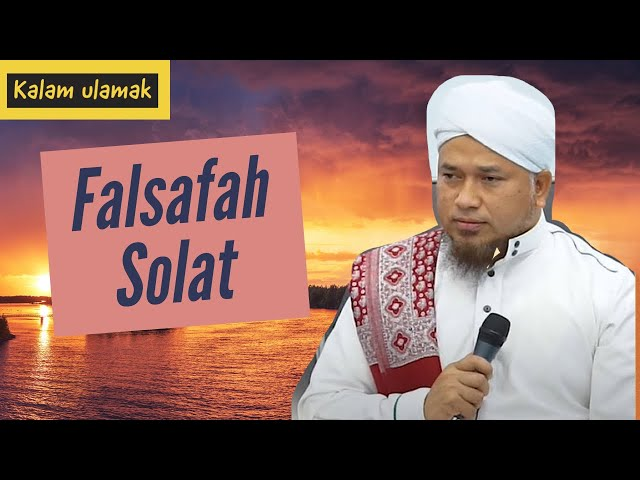 Falsafah Solat -Maulana Wan Helmi | Abu Khadijah Studio