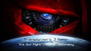 Transformers 3 - Its Our Fight (Remix)
