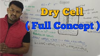 Dry Cell | Cell and Batteries | Electrochemistry | Class-12th | CBSE | Bharat Panchal
