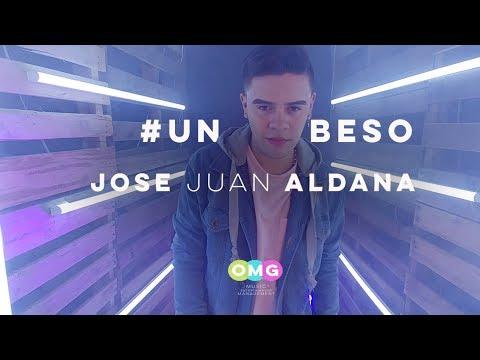 JOSE JUAN ALDANA - Un Beso (Video Oficial)