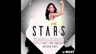 Stars - Mariechan ft DJ Ganyani (UPZ & PM Project Radio Mix)
