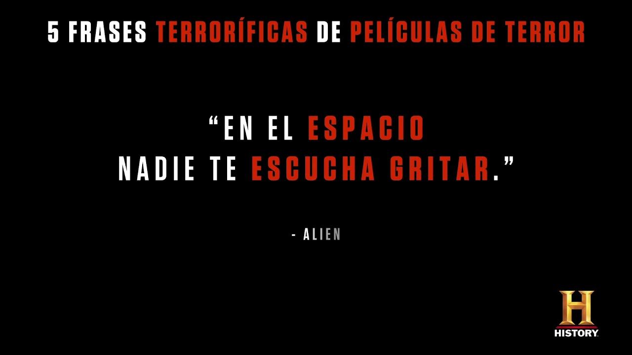 History Quote Top 5 Frases De Películas De Terror