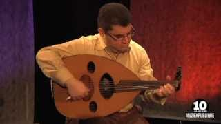 10 years Muziekpublique   Elias Bachoura: Improvisation Qadmoyo -- Bi Noukhrayto -- Marr li Saro