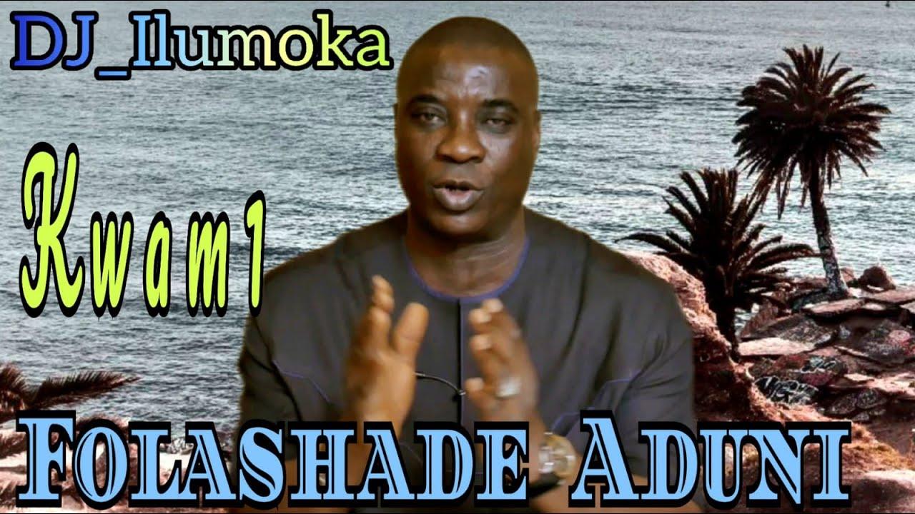 Download WASIU AYINDE K1 DE ULTIMATE   FOLASHADE ADUNI MUFUTI   BY DJ_ILUMOKA VOL 61.