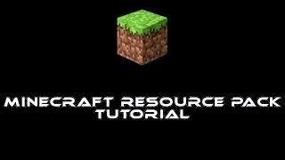 Resource Pack Tutorial (Minecraft)
