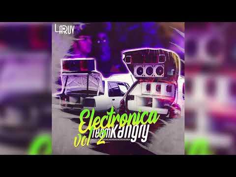 Electronica Team Kangry Vol2 - LARUV