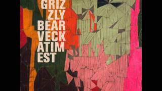 Grizzly Bear - Foreground (Instrumental)