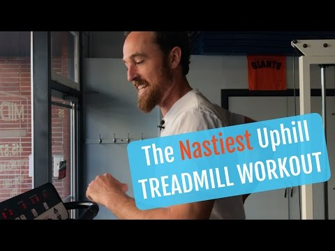The Nastiest Uphill Treadmill Running Workout For Strength & Speed