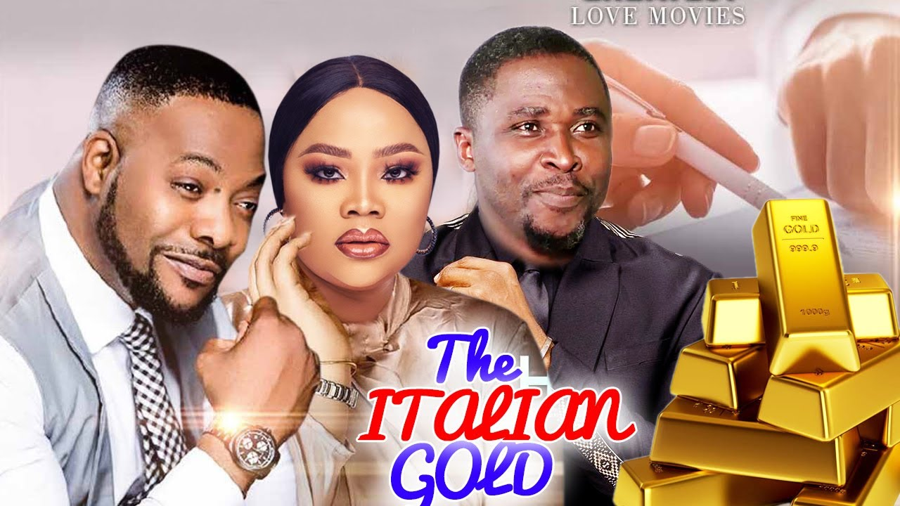 Download THE ITALIAN GOLD Complete Season -NEW MOVIE Bolanle Ninolowo/Onny Michael 2021 Latest Nigerian Movie