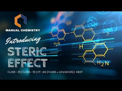 ####Steric Effect|###class 11|### NEET 2018 By Manual Chemistry|##IIT JEE MAINS+ ADVANCED|## 2018