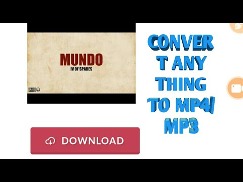 Convert anything to mp4/mp3 !!!