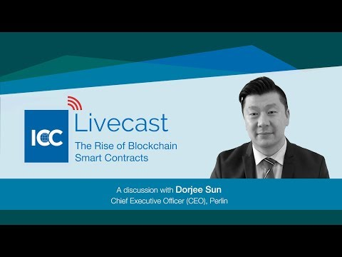 ICC Livecast - Rise Of Blockchain Smart Contracts