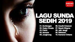 Download Lagu Sunda Sedih 2019 [HD Quality]
