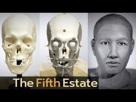 Who are they? Reconstructing faces of the dead - The Fifth Estate