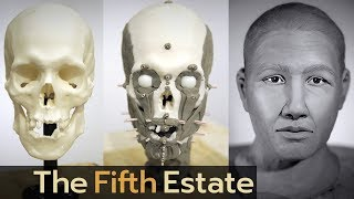 Who are they? Reconstructing faces of the dead  The Fifth Estate
