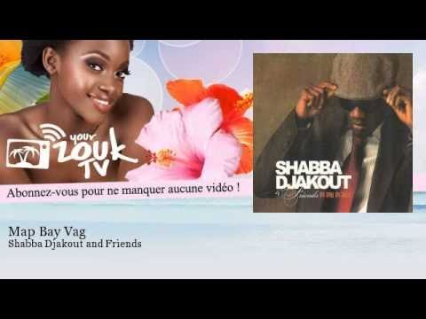 Shabba Djakout and Friends - Map Bay Vag