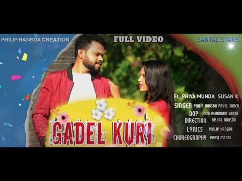 Gadel Kuri // New Santali Video Song 2020// Philip Hansda Creation
