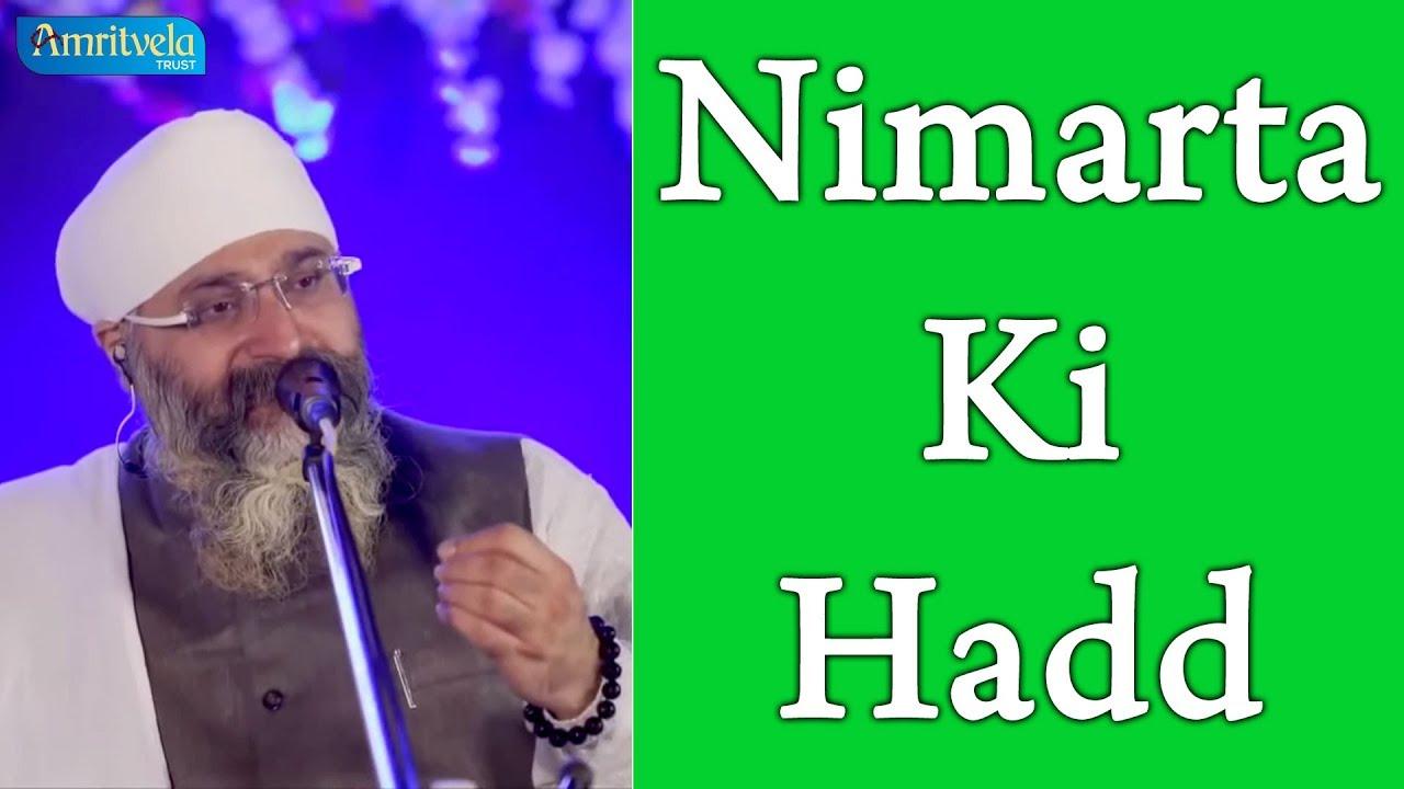 Nimarta Ki Hadd   निम्रता की हद्   Bhai Gurpreet Singh Ji (Rinku Veer Ji)    Bombay Wale