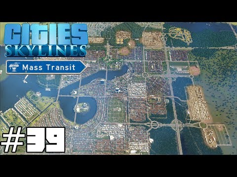 Cities: Skylines Mass Transit #39 - Modern Art!