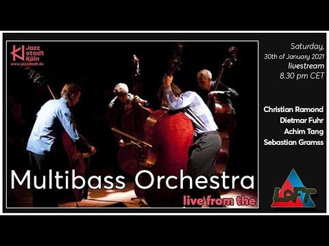 Livestream aus dem LOFT: Multibass Orchestra