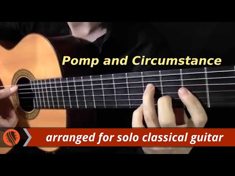 Pomp and Circumstance, Op.39, by E. Elgar (classical guitar arrangement by Emre Sabuncuoğlu)