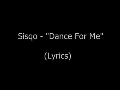 Sisqo - Dance For Me (Lyrics)