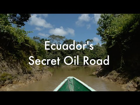 Exclusive: Journey to Ecuador's Secret Oil Road - reported.ly