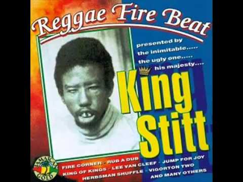 King Stitt- Reggae, Fire, Beat Full Album