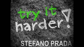 STEFANO PRADA & DJ VAVEN - TRY IT HARDER (CLUB MIX)