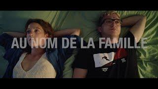 Au nom de la famille - JE T'AIM3 - Trilogie de l'amour (Part 2)