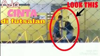 Temannya Futsal Malah Pacaran Di Lapangan Futsal Story of Love