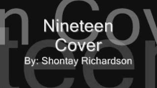 Shontay Richardson - Nineteen (Cover)