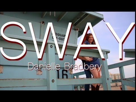 SWAY (OFFICIAL DANCE VIDEO) -Danielle Bradbery