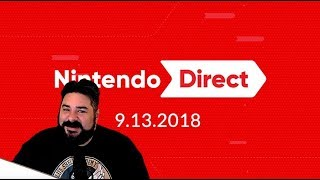 Nintendo Direct (09/13/18) - My Thoughts and Reaction