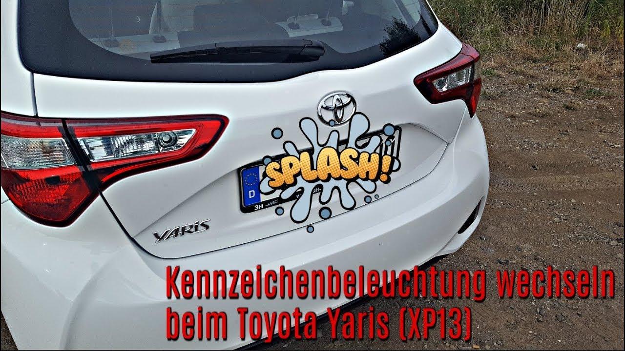 Lampen Toyota Auris : Toyota yaris xp kennzeichenbeleuchtung wechseln youtube