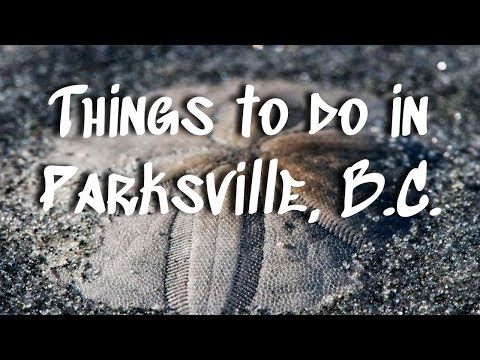 5 Family-Friendly Activities In Parksville, B.C.