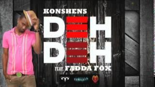 Konshens feat. Fadda Fox - Deh Deh #2015Soca @socaisyours @KonshensSojah @FADDAFOXX