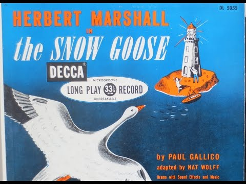 Paul Gallico ‎– The Snow Goose (1949) Drama With Sound Effects And Music