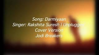 Darmiyaan song   female version   Valentine's days song