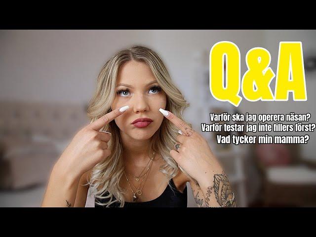 Q&A Allt inför min näsoperation!