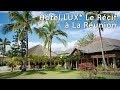 Voir Hotel le Recif | Voyages à La réunion avec La Clé des Îles