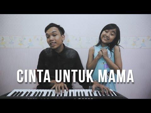 Cinta Untuk Mama -  feat. Cyra Alesha
