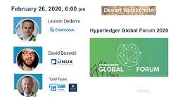 Hyperledger Global Forum 2020 Preview - Desert Blockchain - 2020-02-26