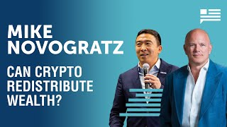 Mike Novogratz: Can crypto be used to redistribute wealth? | Andrew Yang | Yang Speaks