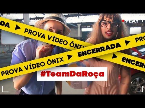 #EntubadosNoSony - Prova Vídeo Chevrolet Onix [ENCERRADA] - #TeamDaRoça