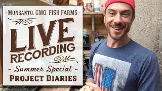 ★ Project Diaries Live: Monsanto, GMO Crops, Fish Farming, Cheap Fashion, Haiti Farmers, Bayer Merge