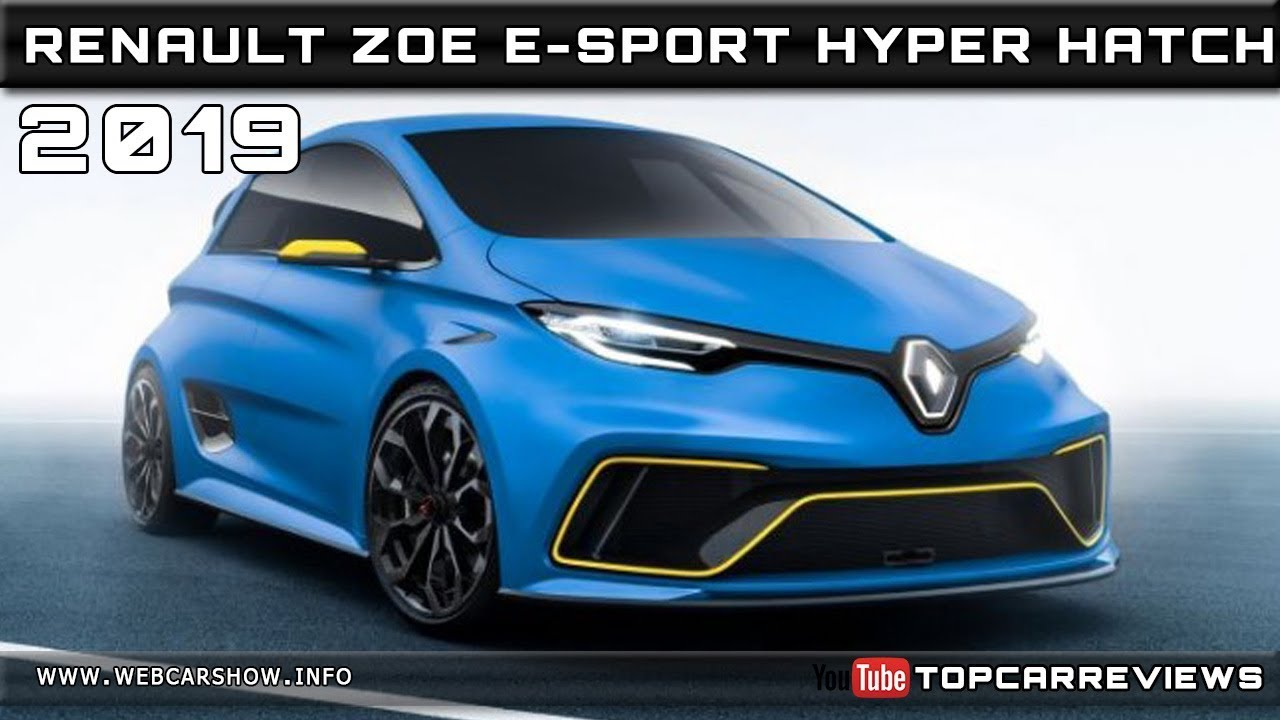 2019 renault zoe e sport hyper hatch review rendered price specs release date youtube. Black Bedroom Furniture Sets. Home Design Ideas