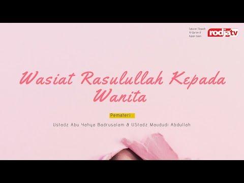 download Wasiat Rasulullah Kepada Wanita -- Ustadz Badru dan Ustadz Maududi